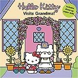 Smith, Elizabeth: Hello Kitty Visits Grandma! (Hello Kitty and Friends)