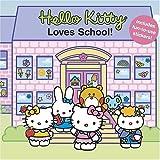 Smith, Elizabeth: Hello Kitty Loves School! (Hello Kitty and Friends)