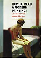 How to Read a Modern Painting: Lessons from…