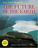 Burleigh, Robert: The Future of the Earth: An Introduction to Sustainable Development for Young Readers