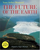 The Future of the Earth: An Introduction to…
