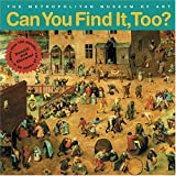 Cressy, Judith: Can You Find It, Too?: Search and Discover More Than 150 Details in 20 Works of Art