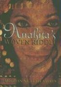 Anahita's Woven Riddle by Meghan Nuttall…
