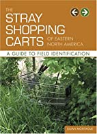 The Stray Shopping Carts of Eastern North…