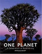 One Planet: A Celebration of Biodiversity by…