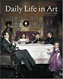 Fontanel, Beatrice: Daily Life in Art