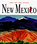 Art of the State: New Mexico by Bix Cynthia