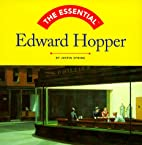 The Essential Edward Hopper by Justin Spring