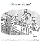Olive or Twist?: A Book of Drinking Cartoons…