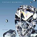 Tiffany Diamonds by John Loring