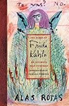 The Diary of Frida Kahlo: An Intimate…