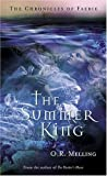 Melling, O.R.: The Chronicles of Faerie: The Summer King