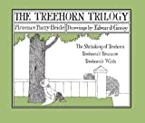 Heide, Florence Parry: The Treehorn Trilogy : The Shrinking of Treehorn, Treehorn's Treasure, and Treehorn's Wish
