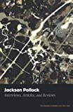 Karmel, Pepe: Jackson Pollock: Interviews, Articles, and Reviews