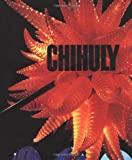 Chihuly, Dale: Chihuly