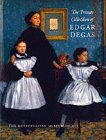 Ives, Colta: The Private Collection of Edgar Degas: A Summary Catalogue