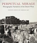 Perpetual mirage : photographic narratives…