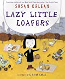 Orlean, Susan: Lazy Little Loafers