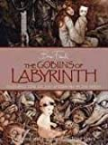Froud, Brian: The Goblins of Labyrinth