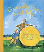Grandfather and Me by Diane Barbara