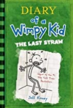 Diary of a Wimpy Kid: The Last Straw by Jeff…