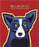 Rodrigue, George: Blue Dog 2007 Engagement Calendar
