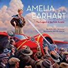 Amelia Earhart: The Legend of the Lost…