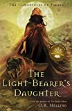 Melling, O.R.: The Light-Bearer's Daughter (Chronicles of Faerie, Book 3)