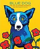 Rodrigue, George: Blue Dog: The Art of George Rodrigue 2008-2009 Engagement Calendar