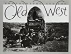 Photography and the Old West by Karen…