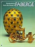 Alexander Von Solodkoff: Masterpieces from the House of Fabergé