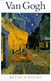 Schapiro, Meyer: Van Gogh (Library of Great Painters)