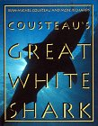 Cousteau, Jean-Michel: Cousteau's Great White Shark (Abradale Books)