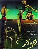 Descharnes, Robert: Dali: The Work the Man