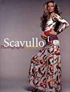 Scavullo: Photographs 50 Years by Enid Nemy