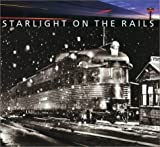 Brouws, Jeff: Starlight on the Rails