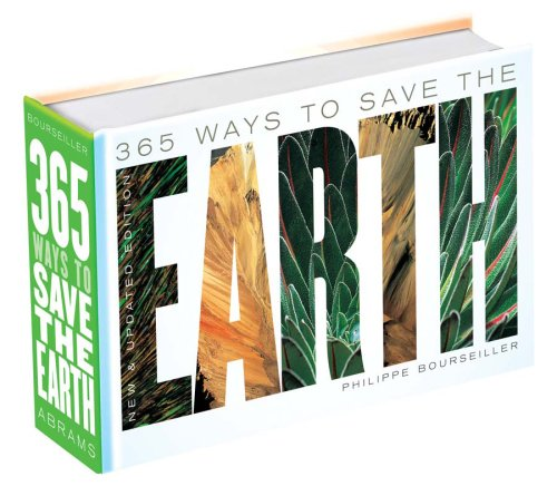365-ways-to-save-the-earth-new-and-updated-edition