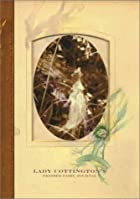 Lady Cottington's Pressed Fairy Album Bound…