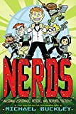 Buckley, Michael: NERDS: National Espionage, Rescue, and Defense Society (Book One)