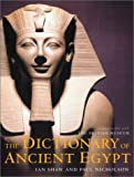 Shaw, Ian: The Dictionary of Ancient Egypt