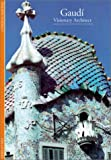 Thiebaut, Philippe: Gaudi: Visionary Architect