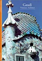 Gaudí: Visionary Architect by Philippe…