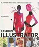 Morris, Bethan: Fashion Illustrator: Drawing and Presentation for the Fashion Designer