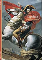 Napoleon: My Ambition Was Great by Thierry…