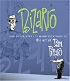 Piraro, Dan: Bizarro and Other Strange Manifestations of the Art of Dan Piraro