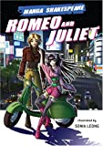 Shakespeare, William: Manga Shakespeare: Romeo and Juliet