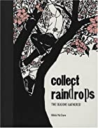 Collect Raindrops: The Seasons Gathered by…