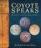 Coyote Speaks: Wonders of the Native…