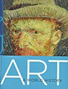Art: A World History by Elke Linda Buchholz