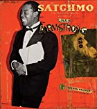 Satchmo: The Wonderful World and Art of…